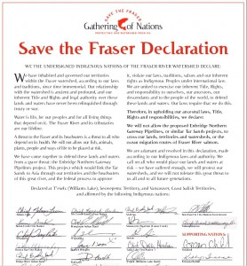 The Save The Fraser Declaration was first issued in 2010. More than 130 First Nations in BC and Yukon have signed.