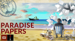 'Paradise Papers' reveal worldwide, industrial-scale corporate tax evasion and corruption