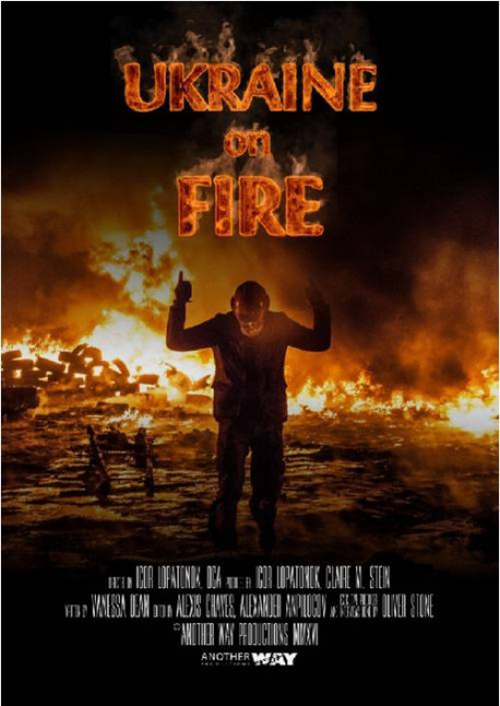 Oliver Stone co-produced 2016 documentary 'Ukraine On Fire' available for streaming or DVD purchase