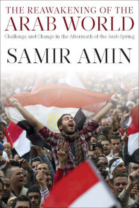 No way to remember: Review of Samir Amin's new book on the Arab Spring