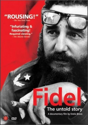 Documentary film 'Fidel: The Untold Story'